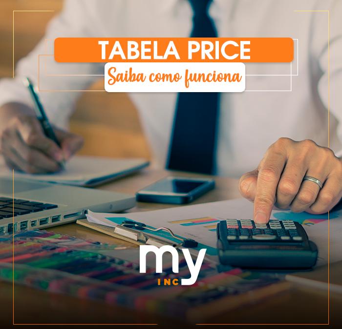 Tabela Price: saiba o que é e como funciona
