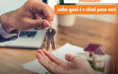 Tipos de financiamento imobiliário: saiba qual é o ideal para você