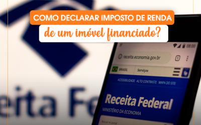 Como declarar no imposto de renda um imóvel financiado?