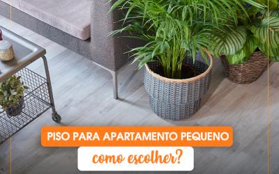 Piso para apartamento pequeno: saiba como escolher