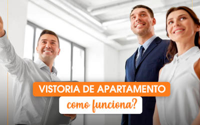 Vistoria de apartamento: como funciona?